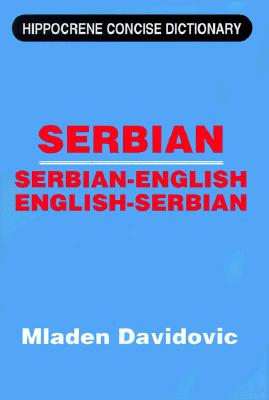 Serbian-English, English-Serbian Concise Dictionary By Davidovic, Mladen